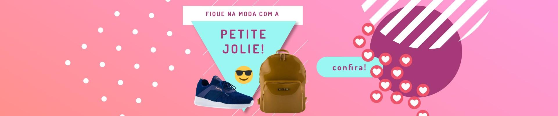 Fique na moda com produtos da Petite Jolie!