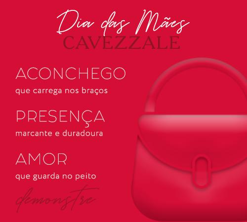 Dia das Mães Cavezzale 2021